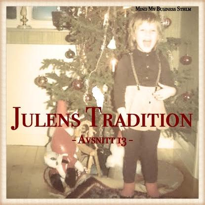 Avsnitt 13: Julens Tradition